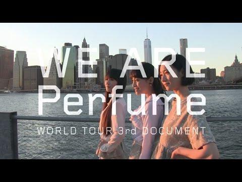 画像: WE ARE Perfume -WORLD TOUR 3rd DOCUMENT 特報 youtu.be