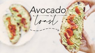 How To Make AMAZING Avocado Toast
