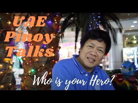 UAE Pinoy Talks about who is your Hero by Albert Gayo