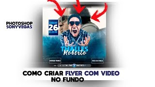 Como Criar Flyer com video de fundo ( Photoshop + Sonyvegas) Flyer gospel