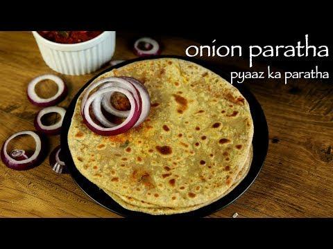 Onion Paratha Recipe  - Pyaz Ka Paratha Recipe  - Pyaaz Paratha
