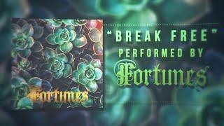 Baixar Fortunes - Break Free (Official Lyric Video)