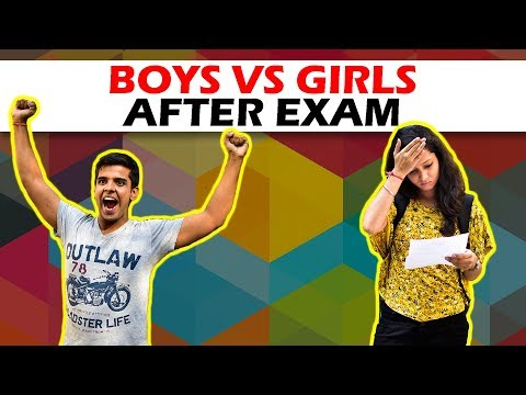 BOYS vs GIRLS AFTER EXAM   The Half-Ticket Shows