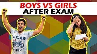 BOYS vs GIRLS AFTER EXAM | The Half-Ticket Show...