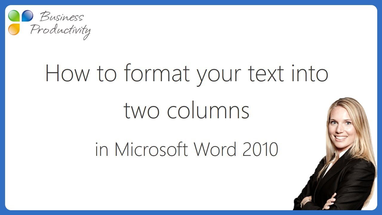 how to format your text into two columns in microsoft word