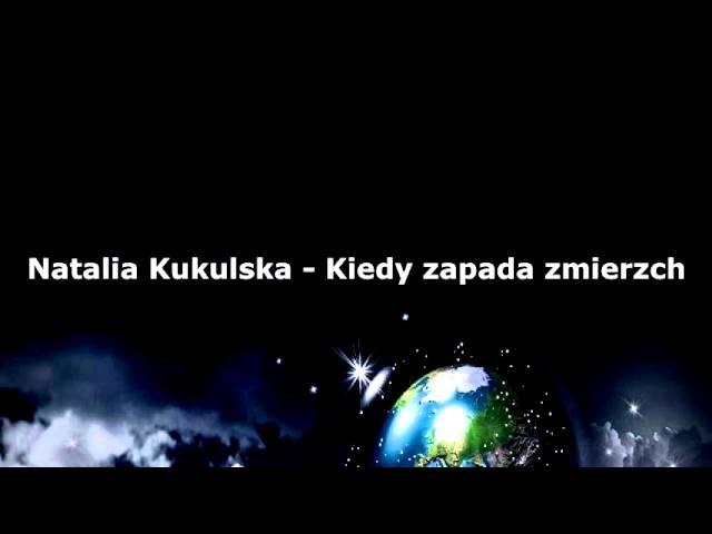 Natalia Kukulska - Kiedy zapada zmierzch