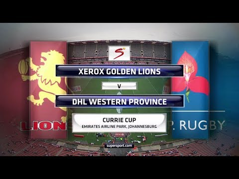 Currie Cup 2017 - Xerox Golden Lions vs DHL Western Province