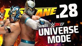 "WWE 2K17 Hindi Universe Mode #28 ""Escape Artist"" (PS4 Gameplay)"