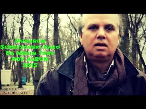 Muharem Serbezovski  Vec Je Ponoc Nov Album 2016