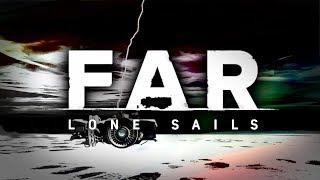W żagle wiatr!   FAR Lone Sails #2