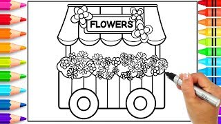 Flower Shop Cart Coloring Page | Learn How to Draw a Flower Cart Shop Step by Step for Kids
