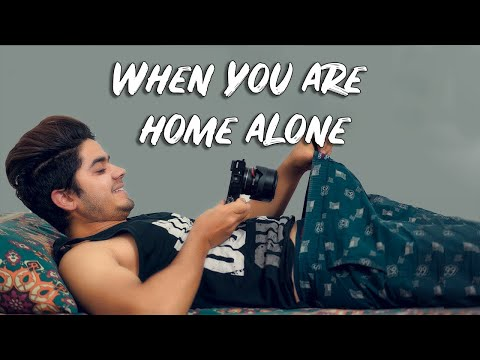 When You Are Home Alone | Dinesh Thakur