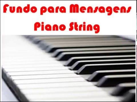 fundo musical para pregações fortes,piano string.