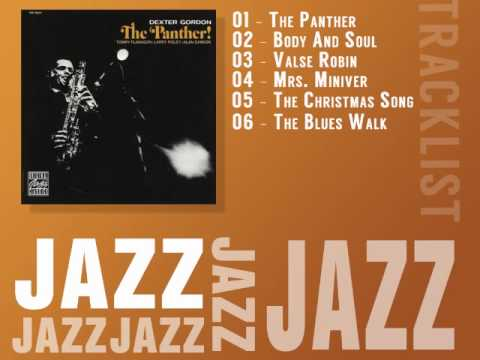 Dexter Gordon - The Panther! [FULL ALBUM] [JAZZ]