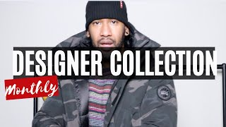 MONTHLY DESIGNER COLLECTION VIDEO | CANADA GOOSE, DSQUARED, STONE ISLAND, MONCLER