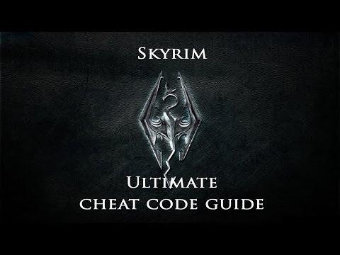 Skyrim : Ultimate Cheat Code Guide