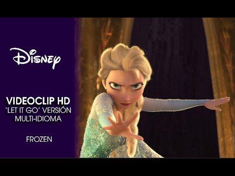 Frozen, El Reino Del Hielo | Canción: 'Let It Go' En Versión Multi-idioma | Disney Oficial