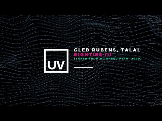 Gleb Rubens, Talal - Eighties III