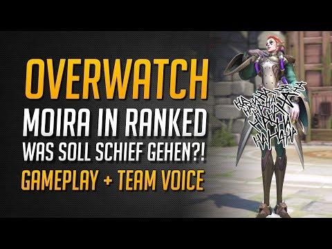 MOIRA IM RANKED! WAS SOLL SCHIEF GEHEN?! | Overwatch Ranked Gameplay + Team Chat ★ Overwatch Deutsch