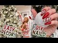 Christmas Decor! Easy Last Minute Decorations + DIY Festive NAILS!