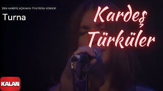 Turna - Kardeş Türküler (Official Video)