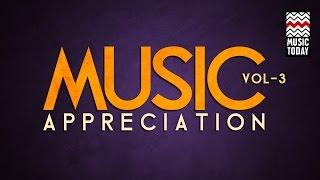 Music Appreciation: Vol 3 | Audio Jukebox | Vocal & Instrumental | Hindustani Classical Music