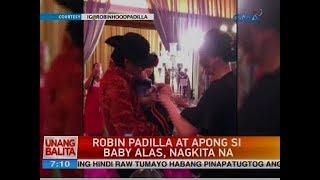 UB: Robin Padilla at apong si Baby Alas, nagkita na