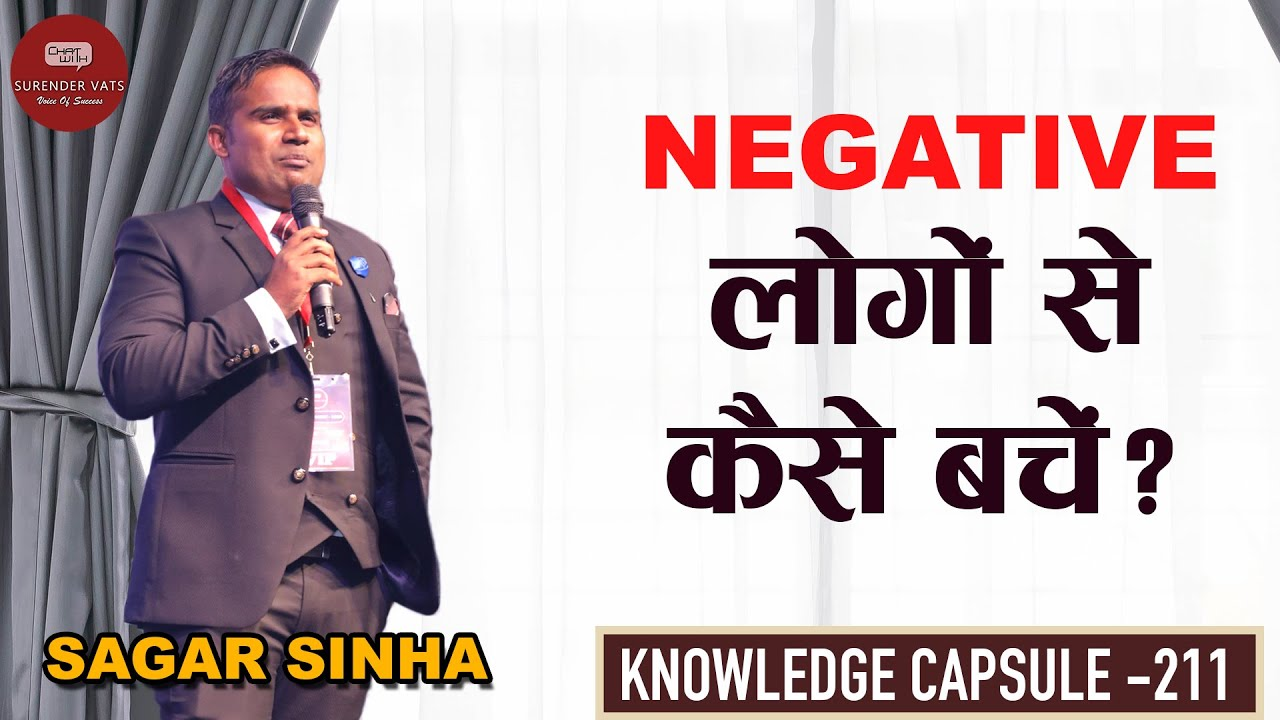 How To Avoid Negative People? | Sagar Sinha | Chat with Surender Vats | Knowledge Capsule 211