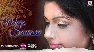 More Saware - Official Music Video | Sonal Sonkavde | Praveen Dabbas | Kaushal Mahavir