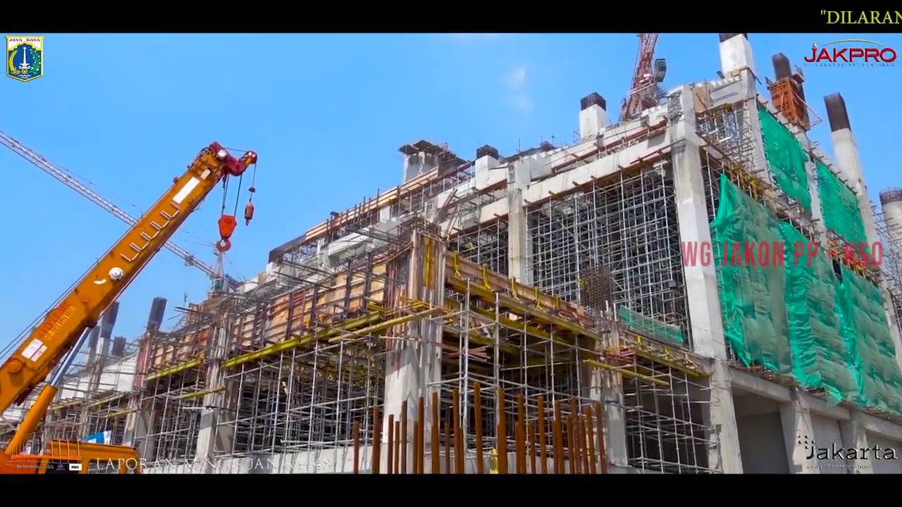 Progres Proyek Jakarta International Stadium (JIS)   Juli 2020