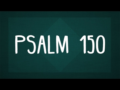 Song - Psalm 150