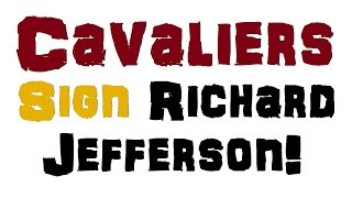RICHARD JEFFERSON to sign with the Cleveland Cavaliers!