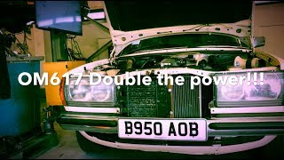 W123 OM617 Double The Power