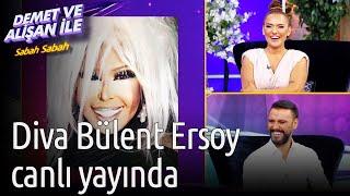 Demet ve Alişan ile Sabah Sabah  Diva Bülent Ersoy Canlı Yayında