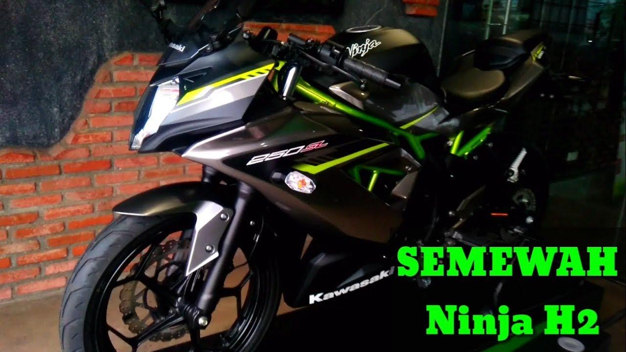 New Kawasaki Ninja 250 Sl 2019 Harganya Bikin Pingin Beli
