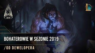 Bohaterowie w sezonie 2019 | /od dewelopera — League of Legends