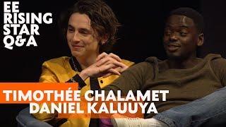 Timothée Chalamet & Daniel Kaluuya | EE Rising Star Q&A