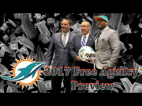 Miami Dolphins 2017 Free Agency Preview