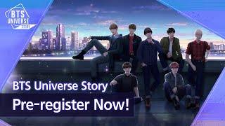 [BTS Universe Story] Pre-register Now!