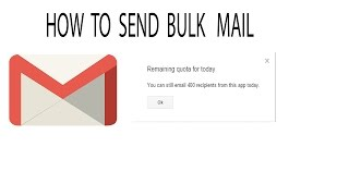 How to send bulk emails using Gmail