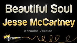 Jesse McCartney - Beautiful Soul (Karaoke Version)
