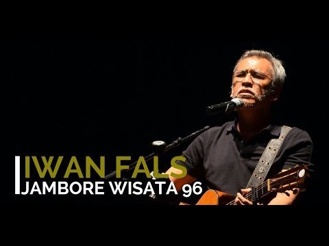 Iwan Fals - Jambore Wisata 96 + Lirik - Lagu Tidak Beredar
