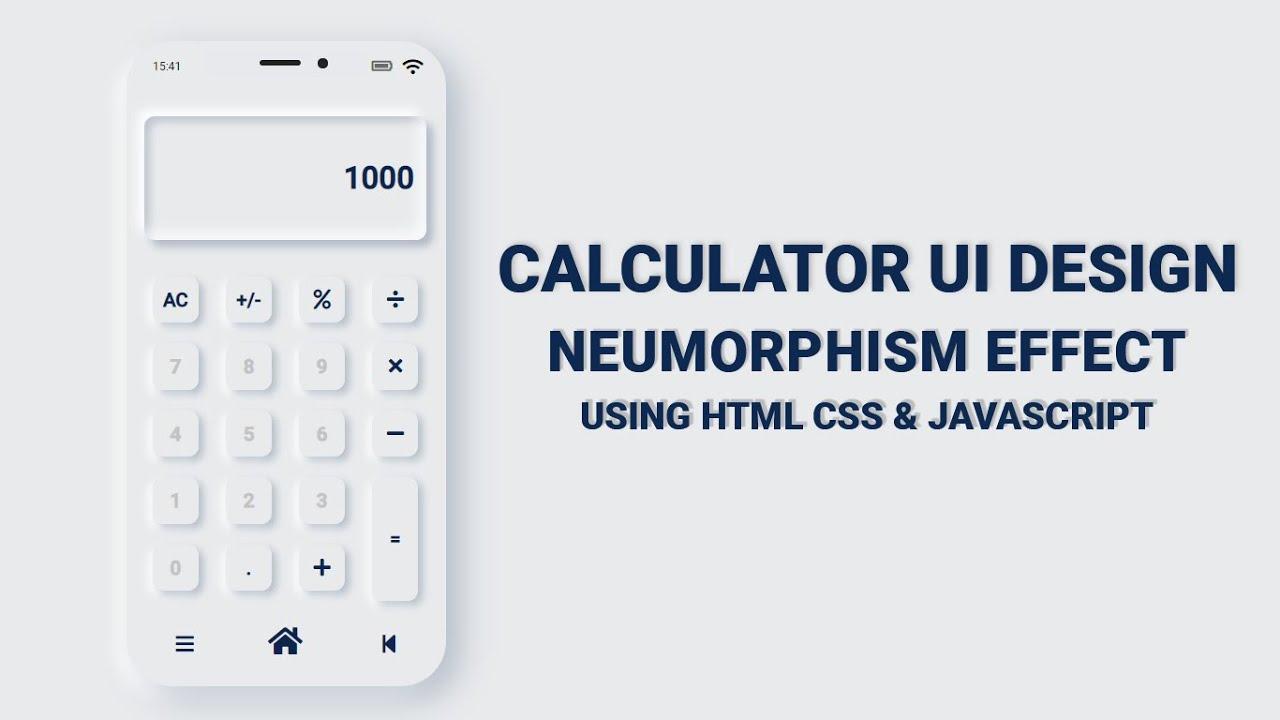 Calculator UI Design - Neumorphism Effect Using HTML CSS & Javascript   Calculator HTML CSS & JS