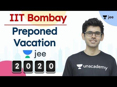 iit-bombay-|-vacation-preponed-|-jee-advanced-2020-|-jee-mains-/neet-dates-postponed-|-namo-sir