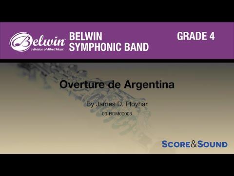 Overture de Argentina by James D. Ployhar - Score & Sound