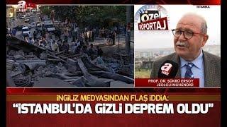 İngiliz medyasından flaş iddia: İstanbul'da gizli deprem oldu