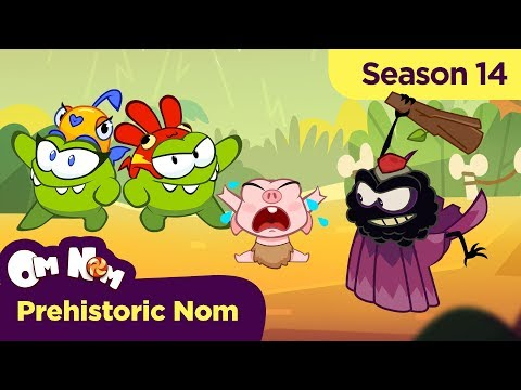 Om Nom Stories - Super-Noms: Prehistoric Nom (Cut the Rope)