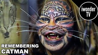 Catman The Man Who Became A Cat Tragic Death