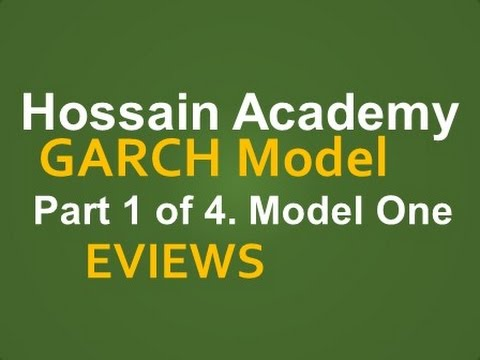 GARCH Model. Model One. Part 1 Of  4. EVIEWS
