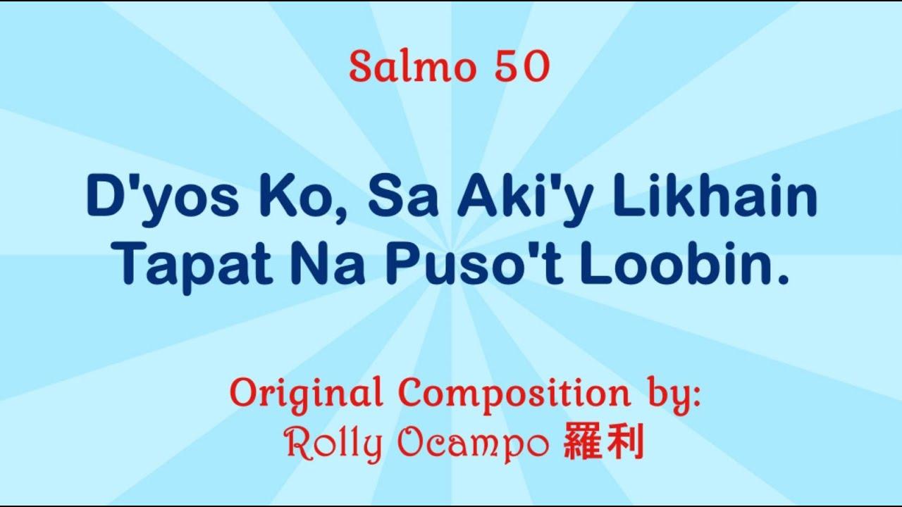 salmo-50-version-2-d-yos-ko-sa-aki-y-likhain-tapat-na-puso-t-loobin-santinig-choir